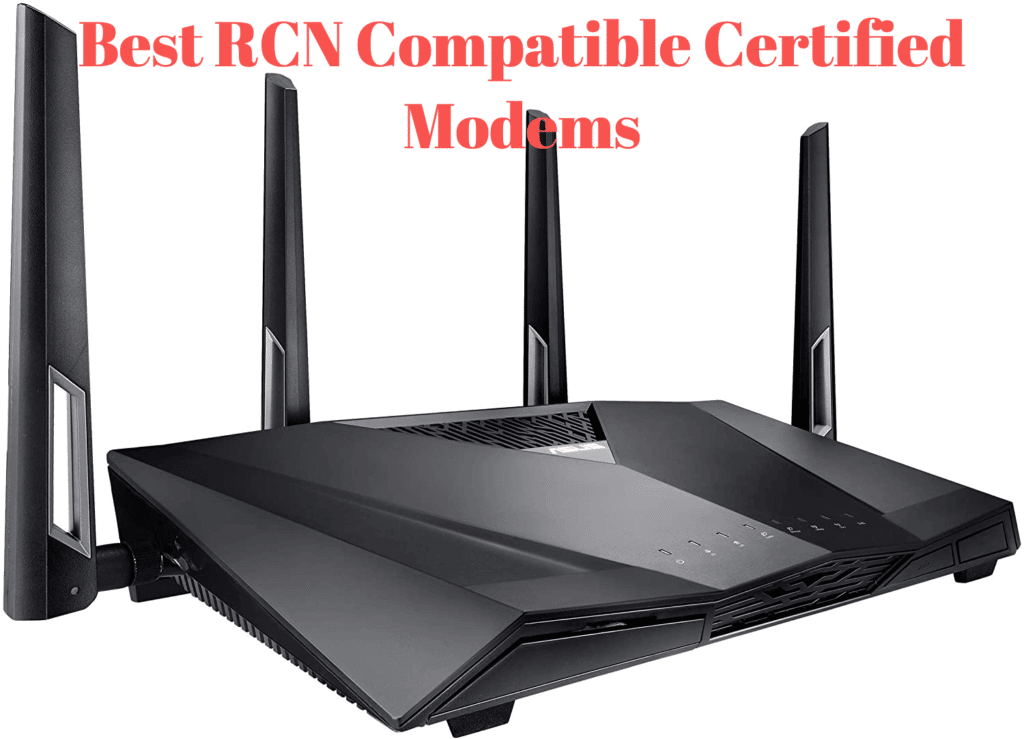 Best RCN Compatible/Approved Modems